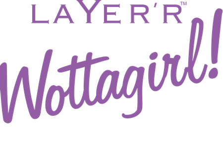 Picture for category Layer`r Wottagirl Brands